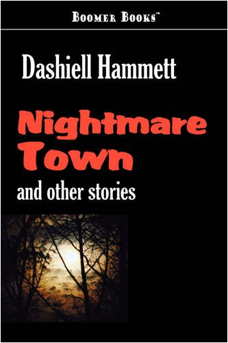 9781600969713: Nightmare Town: And Other Stories