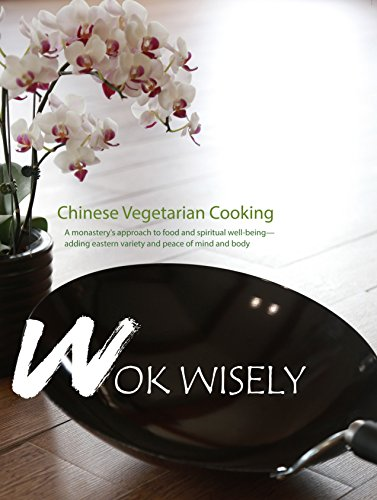 9781601030757: Wok Wisely: Chinese Vegetarian Cooking