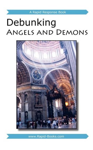 9781601040220: Debunking Angels and Demons