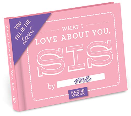 9781601067593: Knock Knock What I Love about You, Sis Fill In The Love Journal