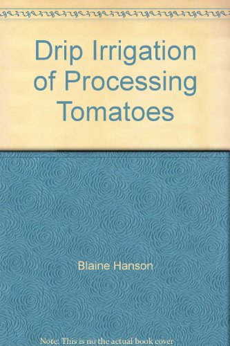 9781601074362: Drip Irrigation of Processing Tomatoes
