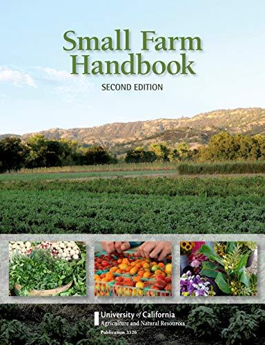 Small Farm Handbook, 2nd Edition (Publication): Tourte, L.; Faber,