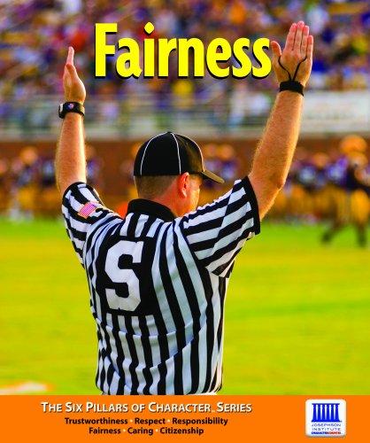 Fairness (Six Pillars of Character): Glassman, Bruce S.