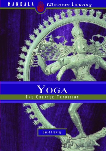 9781601090164: Yoga: The Greater Tradition