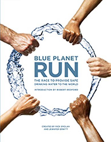 9781601090171: Blue Planet Run: The Race to Provide Safe Drinking Water to the World