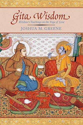 Gita Wisdom : Krishna's Teachings on the Yoga of Love