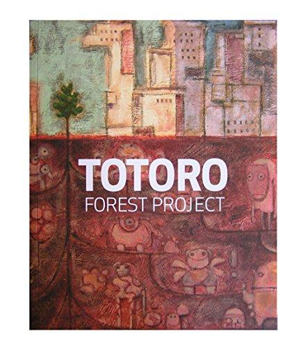 Totoro Forest Project: Lasseter, John (foreword) Tsutsumi, Daisuke (Compiler)