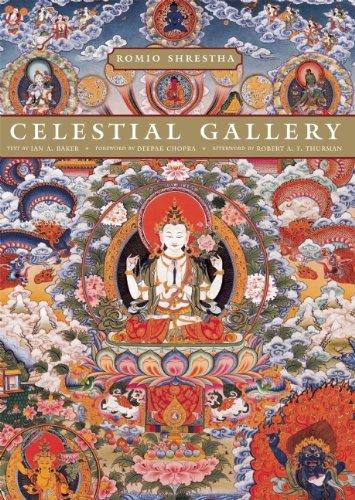 Celestial Gallery: Romio Shrestha; Text By Ian A. Baker; Foreword By Deepak Chopra; Afterword By ...