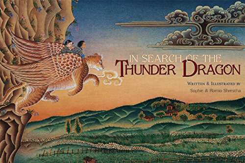 In Search of the Thunder Dragon: Romio Shrestha,Sophie Shrestha