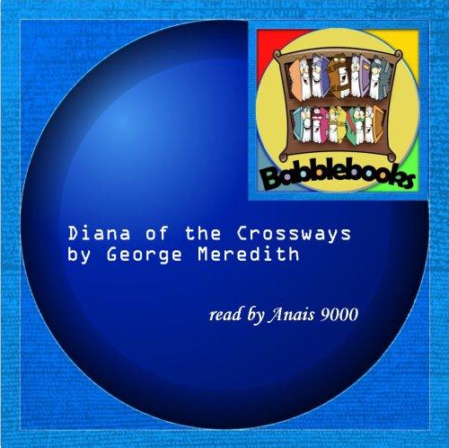 9781601120632: Diana Of The Crossways