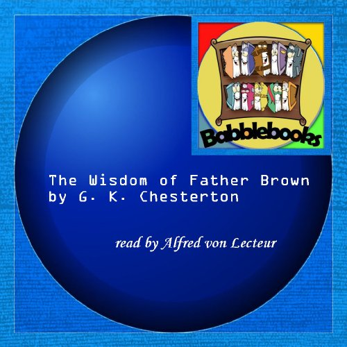 9781601129697: The Wisdom of Father Brown