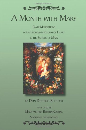 A Month With Mary - Daily Meditations: Don Dolindo Ruotolo