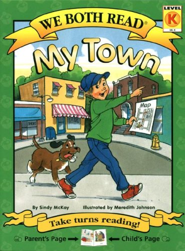 9781601150011: My Town (We Both Read: Level K)