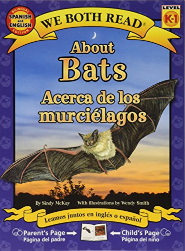 9781601150608: About Bats/Acerca de Los Murcielagos (We Both Read, Level K-1 / Nivel K-1)