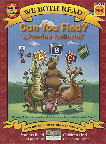 9781601150721: Can You Find?/Puedes Hallarlo? Spanish/English Bilingual (We Both Read - Level Pk-K): An ABC Book (English and Spanish Edition)