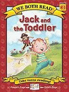 9781601152497: Jack and the Toddler (We Both Read: Level K-1 (Hardcover))