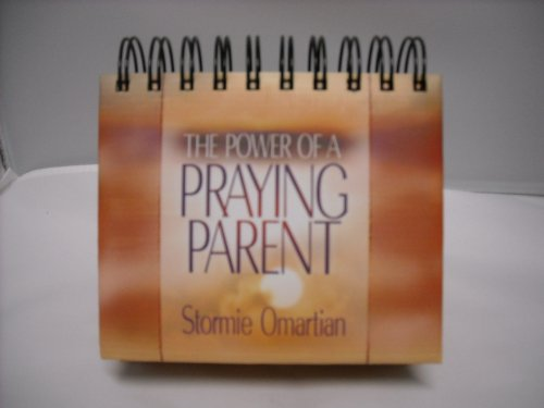 9781601161451: The Power of a Praying Parent Year Long Calendar (Reusable Every Year)