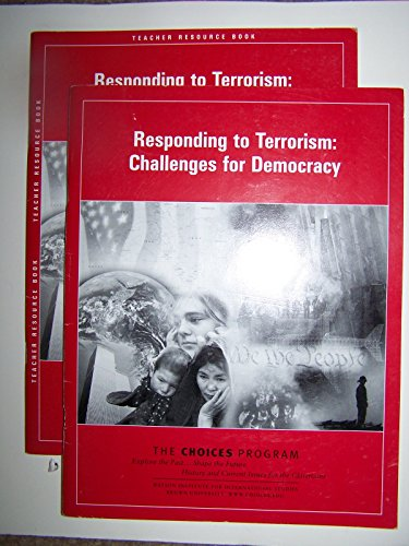 Responding To Terrorism: Challenges For Democracy (Choices Program): Watson Institute for ...