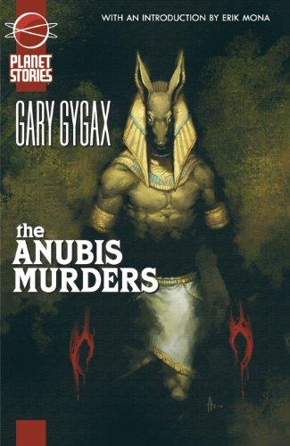 The Anubis Murders: Gygax, Gary