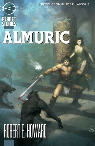 9781601250438: Almuric (Planet Stories)