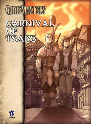 9781601250551: Carnival of Tears: GameMastery Module