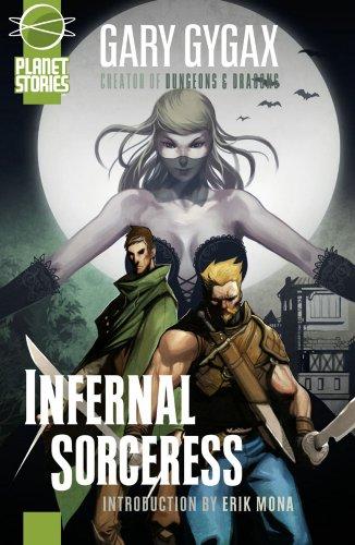 9781601251176: Infernal Sorceress (Planet Stories Library)