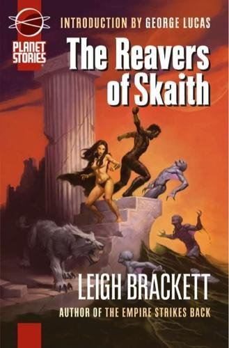 9781601251381: The Book Of Skaith Volume 3: The Reavers Of Skaith