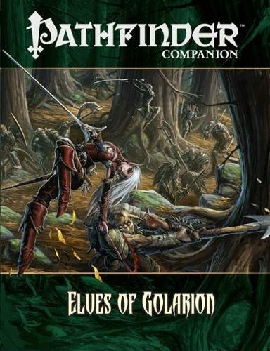 Pathfinder Companion: Elves of Golarion (Pathfinder Chronicles) (1601251432) by Quick, Jeff; MacLean, Hal; Reynolds, Sean K.