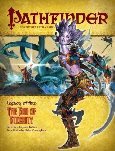 Pathfinder Adventure Path: Legacy of Fire #4 - The End of Eternity: Nelson, Jason