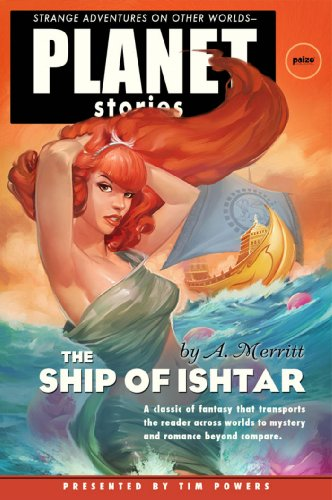 9781601251770: The Ship of Ishtar (Planet Stories Library)