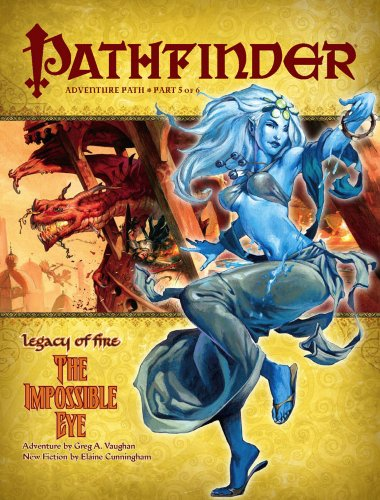9781601251794: Pathfinder Adventure Path: Legacy of Fire #5 - The Impossible Eye