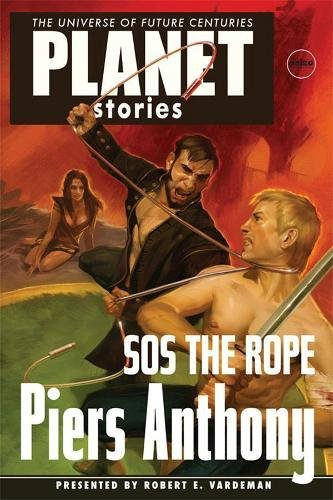 9781601251947: Sos the Rope (Planet Stories)