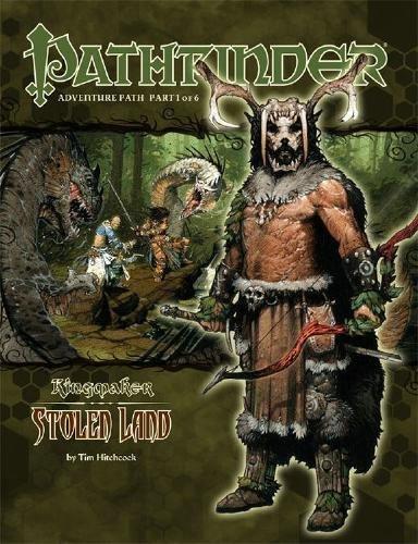 Pathfinder Adventure Path: Kingmaker Part 1 - Stolen Land by