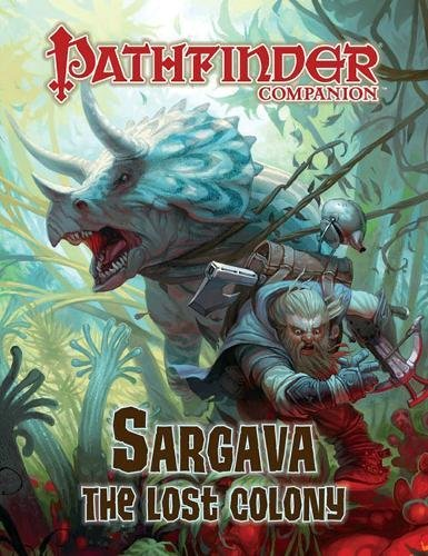 9781601252555: Sargava, the Lost Colony: Pathfinder Companion