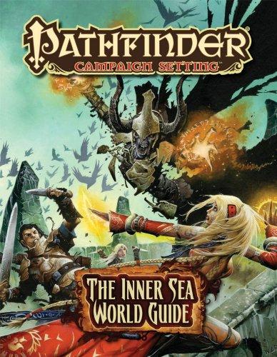 Pathfinder Campaign Setting World Guide: the Inner Sea (Hardcover): Jason Bulmahn