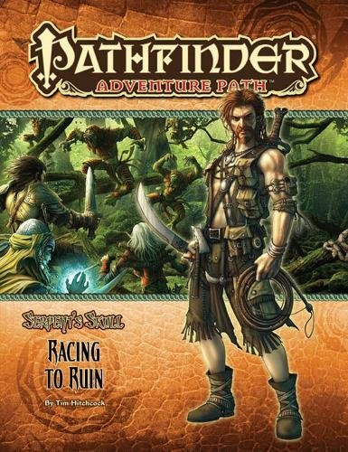 9781601252739: Pathfinder Adventure Path: The Serpent?s Skull Part 2 - Racing to Ruin