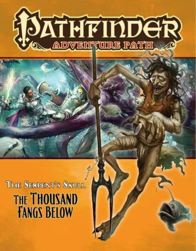 9781601252760: Pathfinder Adventure Path: The Serpent's Skull Part 5 - The Thousand Fangs Below