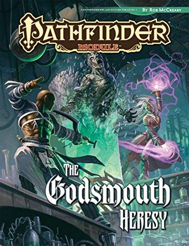 Pathfinder Module: The Godsmouth Heresy: Rob McCreary