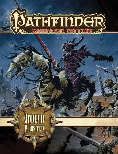 9781601253033: Pathfinder Campaign Setting: Undead Revisited