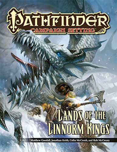 Pathfinder Campaign Setting: Lands of the Linnorm Kings: McComb, Colin; Goodall, Matthew; McCreary,...