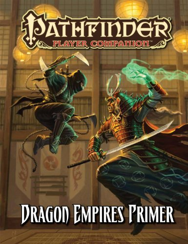 Pathfinder Player Companion: Dragon Empires Primer (1601253869) by McComb, Colin; Hitchcock, Tim; Paizo Publishing