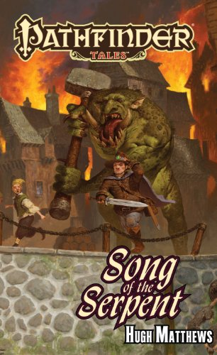 9781601253880: Pathfinder Tales: Song of the Serpent