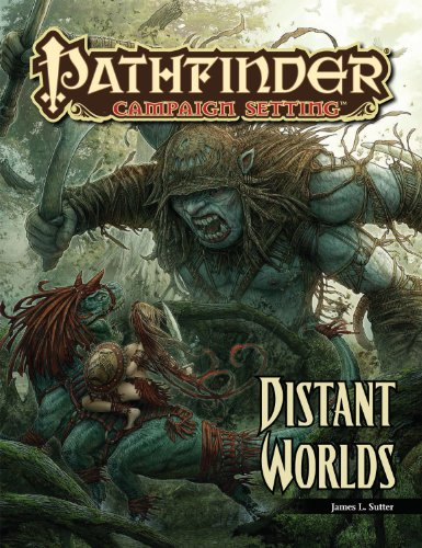 9781601254030: Pathfinder Campaign Setting: Distant Worlds