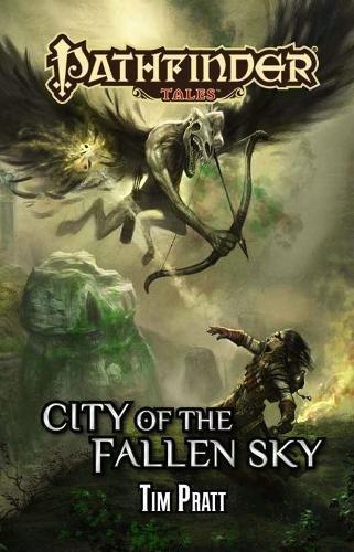 9781601254184: Pathfinder Tales: City of the Fallen Sky