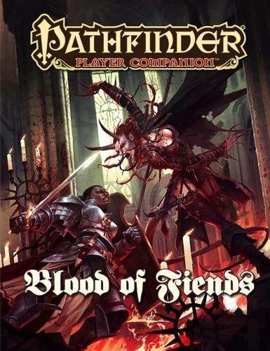 9781601254238: Pathfinder Player Companion: Blood of Fiends