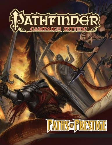 9781601254511: Pathfinder Campaign Setting: Paths of Prestige