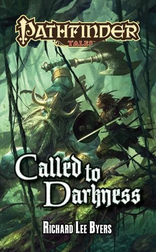 9781601254658: Pathfinder Tales: Called to Darkness