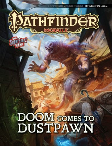 9781601255044: Pathfinder Module: Doom Comes to Dustpawn