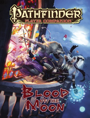 9781601255785: Pathfinder Player Companion: Blood of the Moon