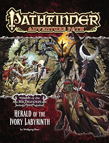 Pathfinder Adventure Path: Wrath of the Righteous Part 5 - Herald of the Ivory Labyrinth (1601255861) by Wolfgang Baur
